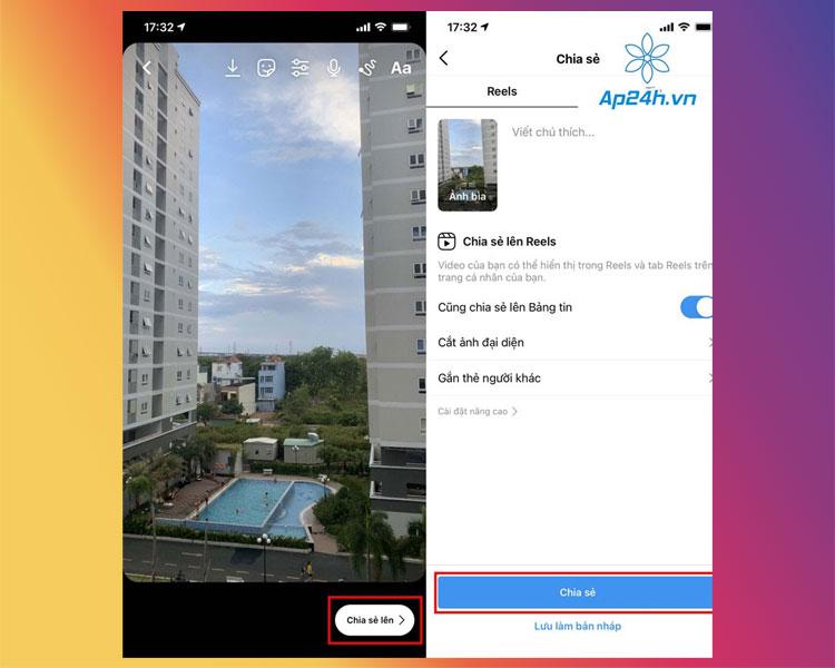 Chia sẻ video đã quay lên bảng tin và mục Reels trong ứng dụng