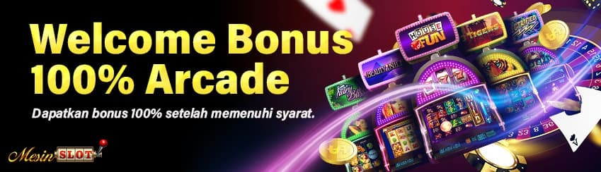 Welcome Bonus 100% Arcade