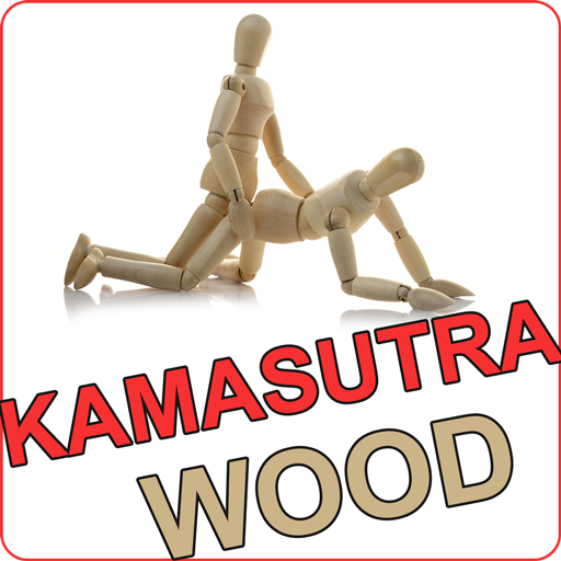 Wood Sex Kamasutra 18+