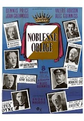 Noblesse Oblige (aka Kind Hearts and Coronets)