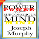THE POWER OF YOUR SUBCONSCIOUS MIND PDF for PC-Windows 7,8,10 and Mac