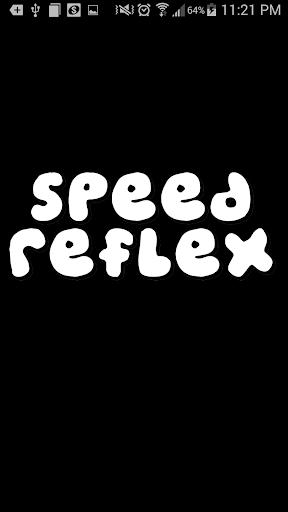 Speed Reflex