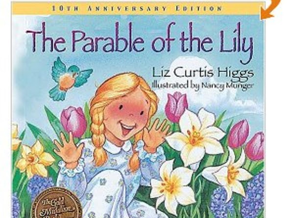 """A book for children:The Parable of the Lily Written by:Liz Curtis Higgs""""Maggie, the farmer's..."""
