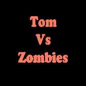 Tom vs Zombies