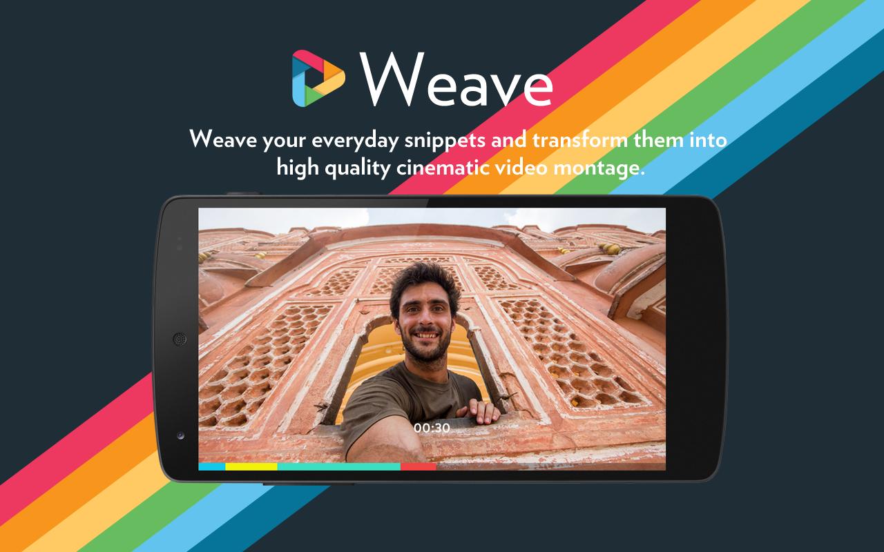 Weave (Video + Camera)- tangkapan layar