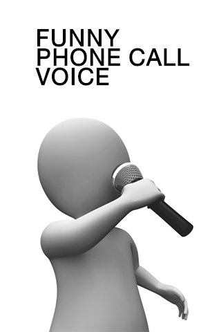 Guide For Fun Phone Call Voice