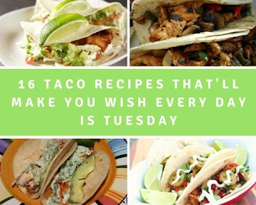 16 Taco Recipes That'll Make You Wish Every Day Is Tuesday