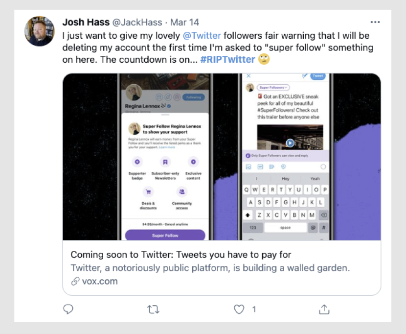 Josh Hass, a Twitter user, shares his thoughts on Twitter's Super Follow feature.