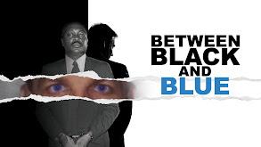 Between Black and Blue thumbnail