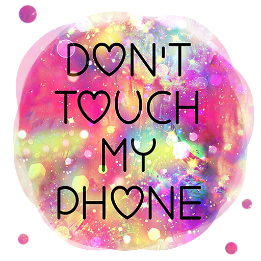 App Insights Don T Touch My Phone Sassy Wallpapers Lock