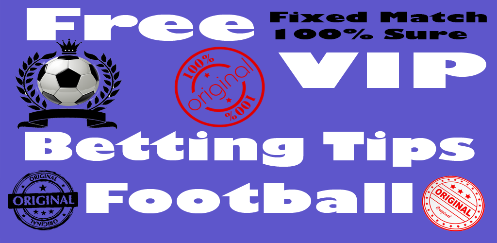Download Betting Tips Football Fixed Match King 2018 APK latest