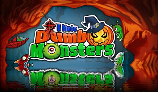 I hate Dumb Monsters - shooter