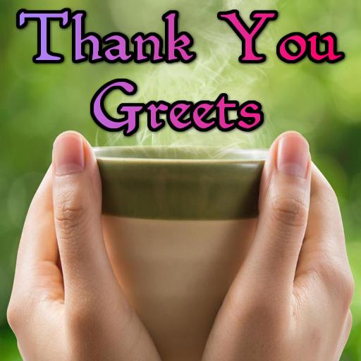 köszönetnyilvánító idézetek Thank You Greets – Alkalmazások a Google Playen