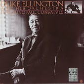 Duke Ellington And His Orchestra Featuring Paul Gonsalves (Remastered)