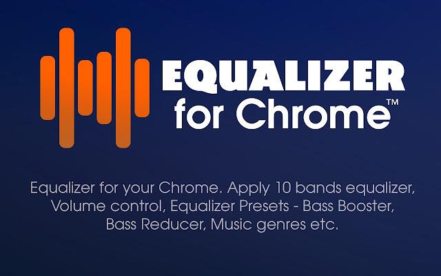 Equalizer For Chrome