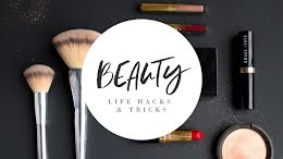 Beauty Life Hacks - YouTube Thumbnail item