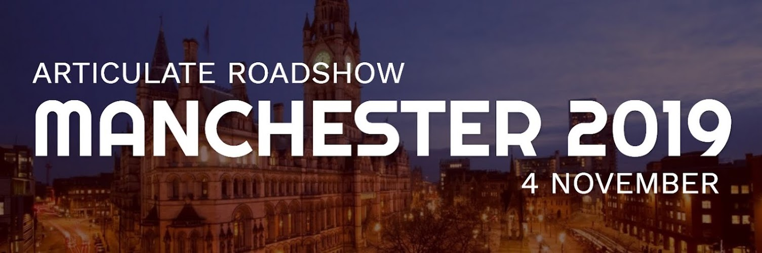 Articulate Roadshow: Manchester