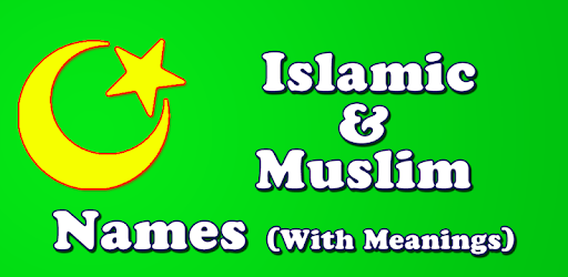 Islamic Baby Names & Meanings - Apps on Google Play
