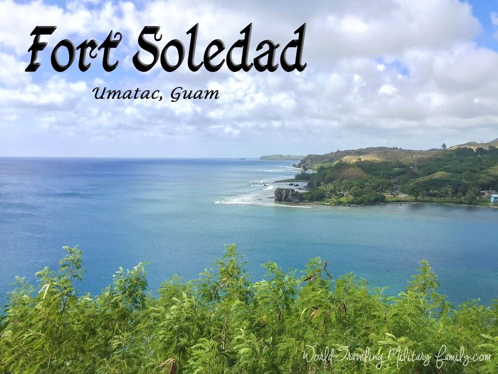 Fort Soledad - Umatac, Guam