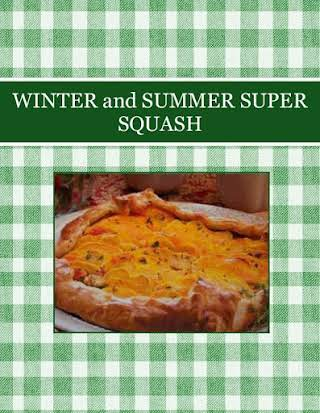 WINTER and SUMMER   SUPER  SQUASH