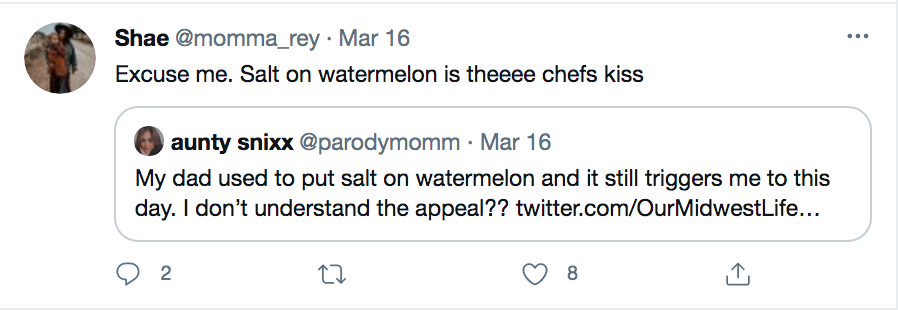 @Momma_Rey on Twitter voicing opinion for salt on watermelon