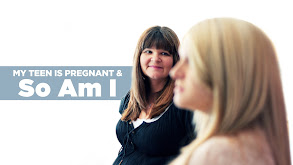 My Teen Is Pregnant and So Am I thumbnail