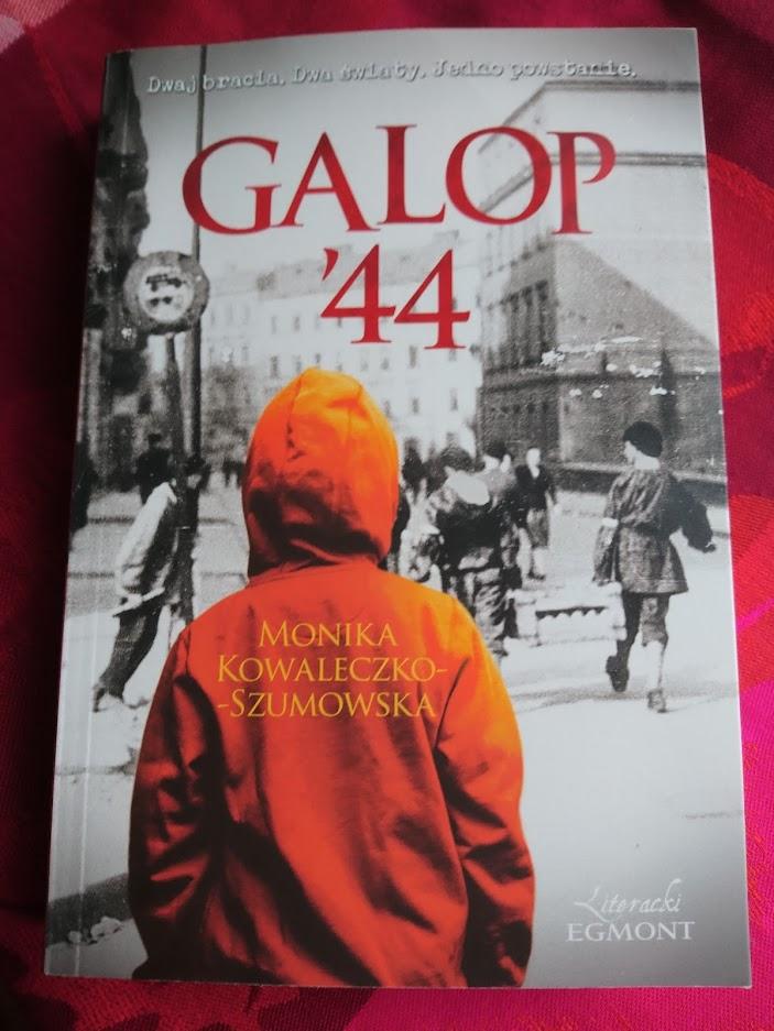 Monika Kowaleczko-Szumowska, Galop '44