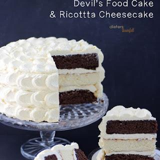 Chocolate Cake and Cheesecake.