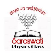 Saraswati Physics Class