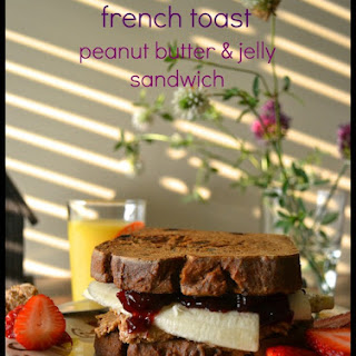 Vegan French Toast Peanut Butter and Jelly