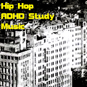 Hip Hop ADHD Study Music
