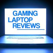 Best Gaming Laptop Reviews