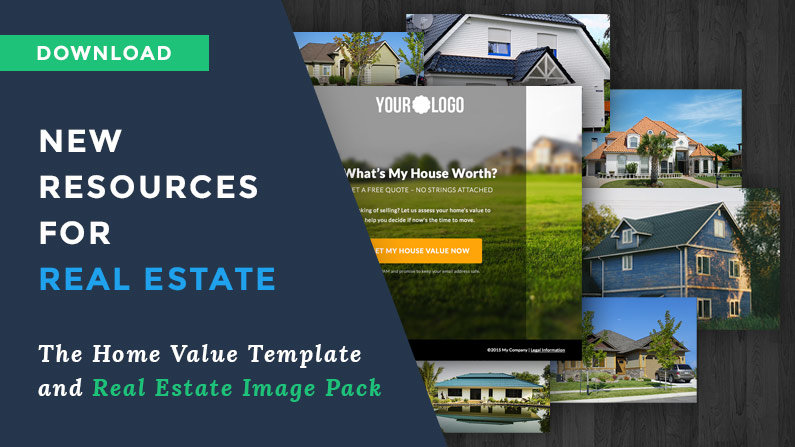 New Resources for Real Estate Lead Generation: The Home Value Template and Real Estate Image Pack