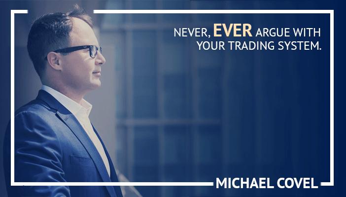 Michael Covel Quote