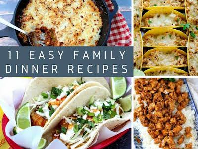11 Easy Family Dinner Recipes