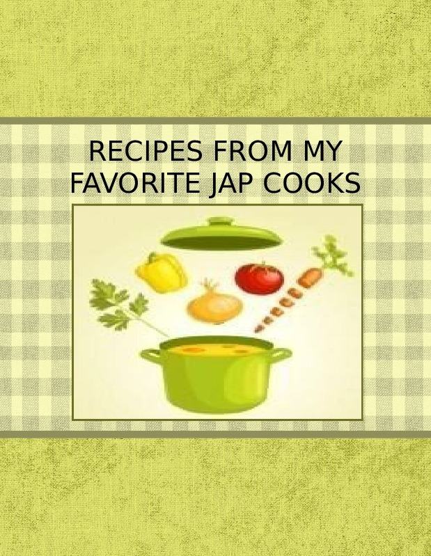 RECIPES FROM MY FAVORITE JAP COOKS