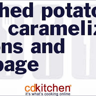 Mashed Potatoes with Caramelized Onions and Cabbage Recipe