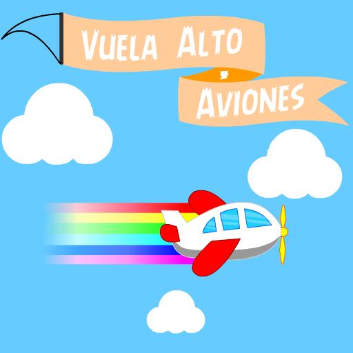 Vuela Alto - Aviones (game)
