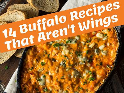 14 Buffalo Recipes That Aren't Wings