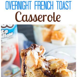 Smores Overnight French Toast Casserole