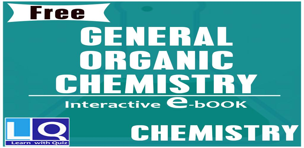 Download General Organic Chemistry APK latest version 0 1