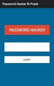 Password Fb Hacker Prank screenshot 1
