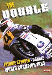 The Double: Freddie Spencer Double World Champion 1985