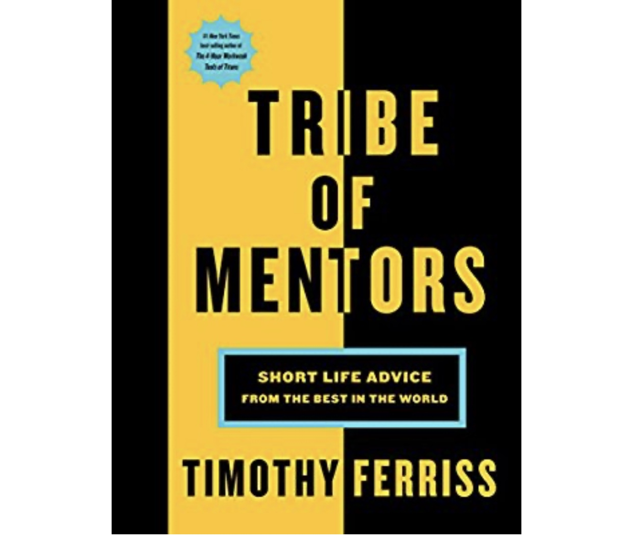 Tribe Of Mentors by Timothy Ferriss. A wellness book.