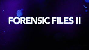 Forensic Files II thumbnail
