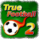 True Football 2 (game)
