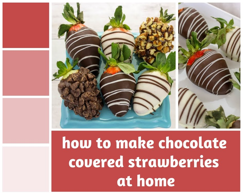 How to Make Chocolate Covered Strawberries at Home w/ Photos