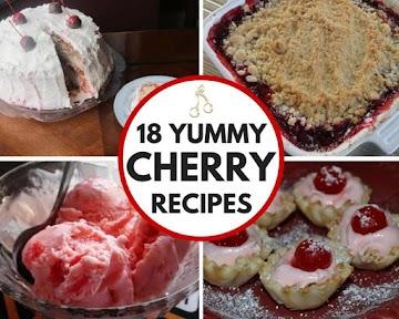 18 Yummy Cherry Recipes