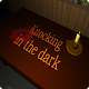 Knocking in the dark v1.1