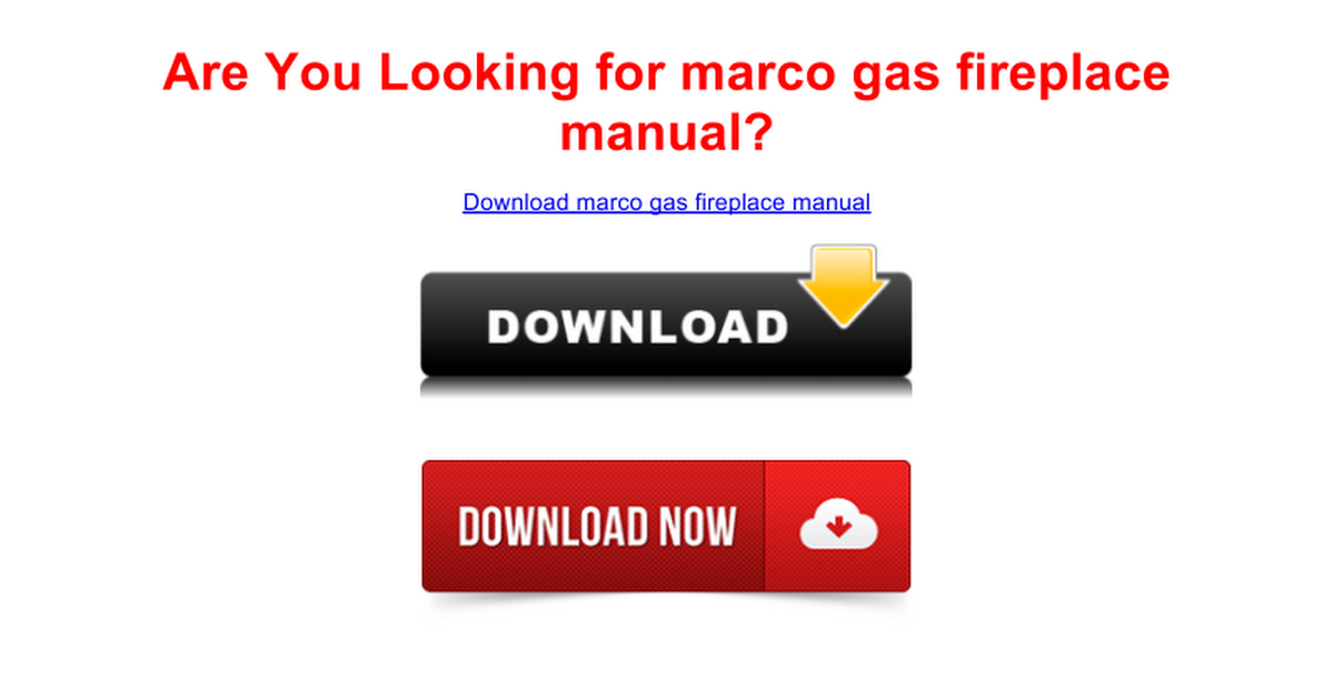 Amazing Marco Fireplace Manuals Fireplace Ideas Home Interior And Landscaping Ologienasavecom